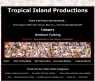 Tropical Island Productions Review